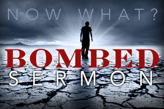 View article So You Bombed Your Sermon–now What?