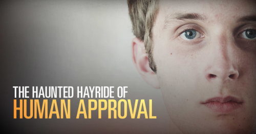 View article The Haunted Hayride Of Human Approval