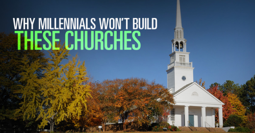 View article Why Millennials Won't Build The Kinds Of Churches Their Parents Built