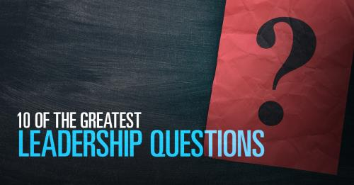 View article 10 Of The Greatest Leadership Questions Ever Asked