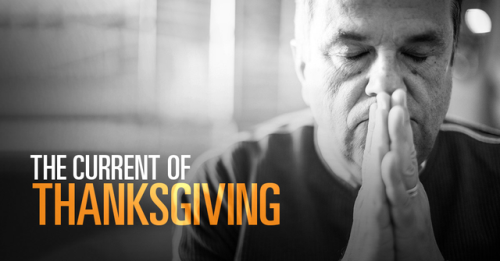 View article The Current Of Thanksgiving