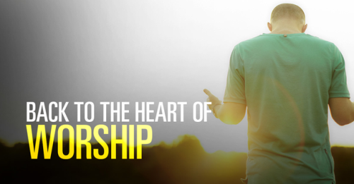 View article Back To The Heart Of Worship