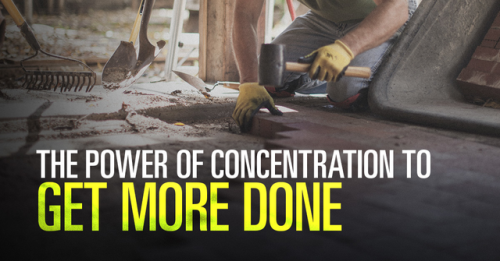 View article The Power Of Concentration For Doing A Little More