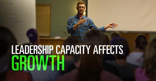 View article How Leadership Capacity Affects The Growth And Health Of A Church