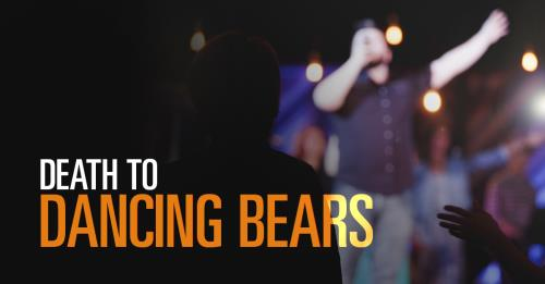 View article Death To Dancing Bears