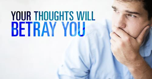 View article Your Thoughts Will Betray You