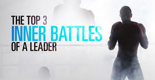 View article The Top 3 Inner Battles Of A Leader