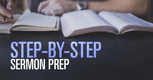 View article A Step-By-Step Approach To Efficient Sermon Preparation