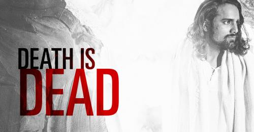 View article Death Is Dead, Christ Has Conquered
