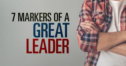 View article 7 Markers Of A Great Leader