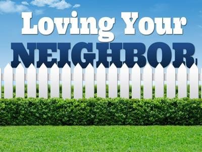 media Loving Your Neighbor Fence