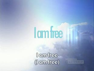 view the Worship Music Video I Am Free