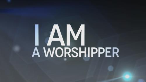 media I Am A Worshipper