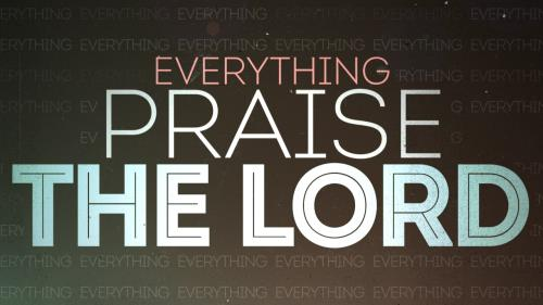 media Everything Praise The Lord Worship Intro