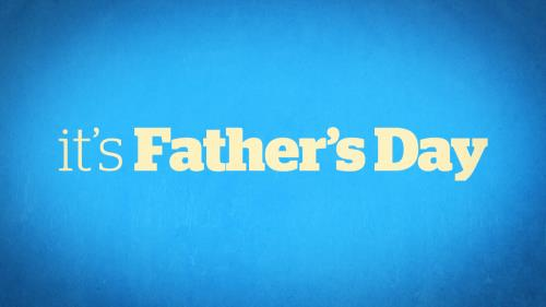 media It's Father's Day