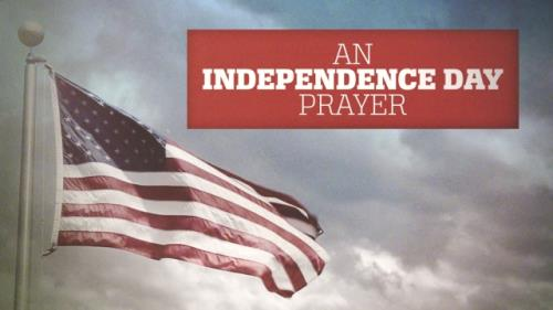 media An Independence Day Prayer