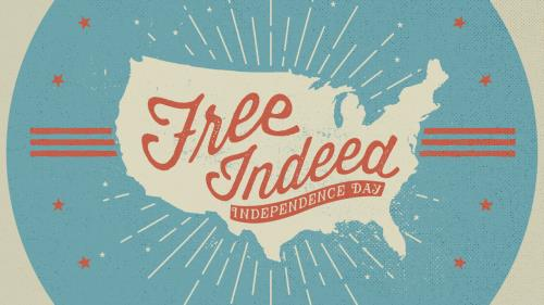 media Free Indeed (Independence Day)