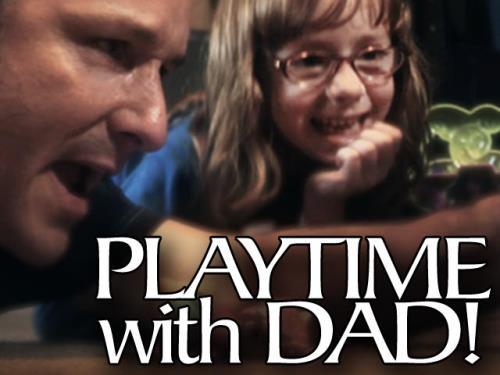 media Playtime With Dad