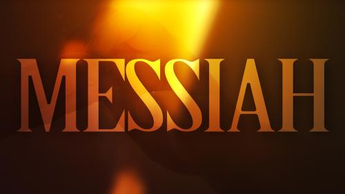 view the Video Illustration Messiah