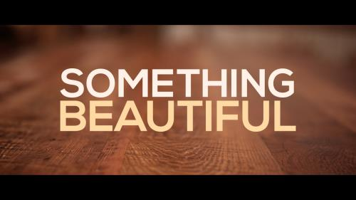 view the Video Illustration Something Beautiful