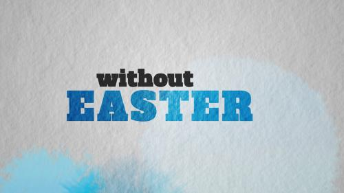 media Without Easter