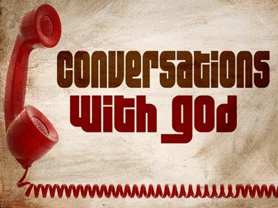 media Conversations With God