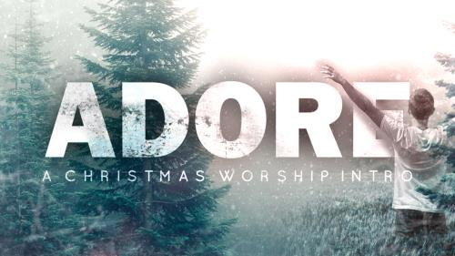 media Adore (A Christmas Worship Intro)