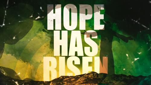 view the Video Illustration Hope Has Risen