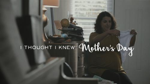 media I Thought I Knew – Mother's Day