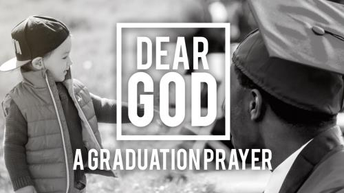 media Dear God (A Graduation Prayer)