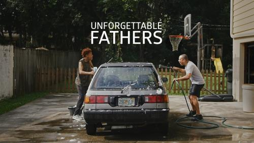 media Unforgettable Fathers
