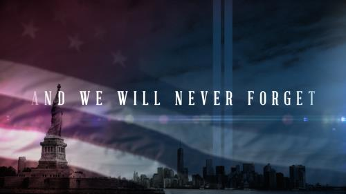 view the Video Illustration And We Will Never Forget