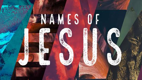 view the Video Illustration Names Of Jesus