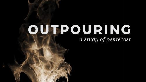 media Pentecost - Outpouring