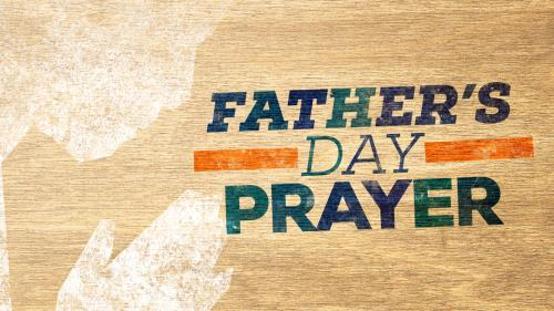 media Father's Day Prayer