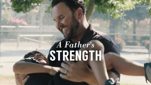media A Father's Strength