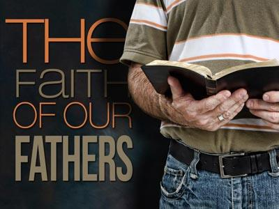media Faith Of  Our  Fathers 2